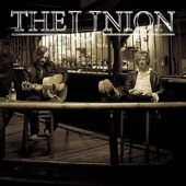 The Union - This Time Next Year