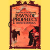 David Eddings - Pawn of Prophecy: The Belgariad, Book 1 (Unabridged)  artwork