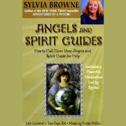 Download Angels and Spirit Guides: How to Call Upon Your Angels and Spirit Guide for Help Audio Book