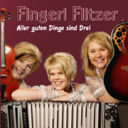 Aller guten Dinge sind Drei - Fingerl Flitzer - Fingerl Flitzer