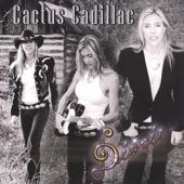 Desiree - Cactus Cadillac