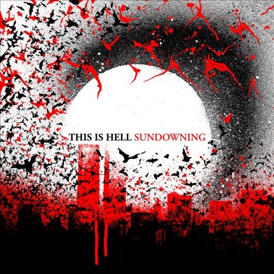 Sundowning - This Is Hell