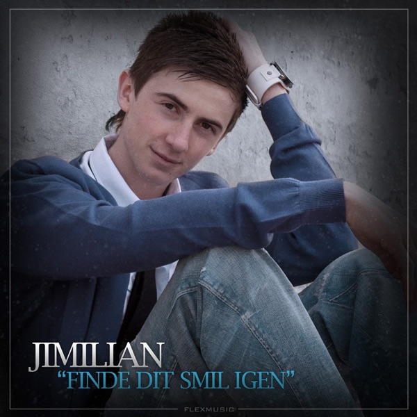 Finde dit smil igen - Single by Jimilian on Apple Music
