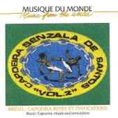 Brésil: Capoeira, Rites Et Invocations, Vol. 2