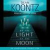 Dean Koontz - By the Light of the Moon (Unabridged)  artwork
