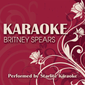 Karaoke: Britney Spears (Karaoke Versions)