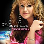 La Gran Señora-Jenni Rivera