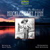 Mark Twain - The Adventures of Huckleberry Finn (Unabridged)  artwork