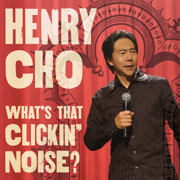 What's That Clickin' Noise? - Henry Cho - Henry Cho