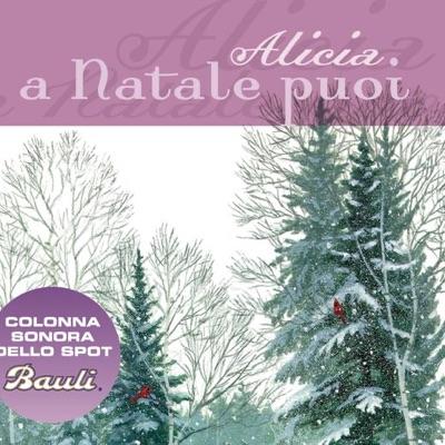 A Natale puoi - Single - Alicia