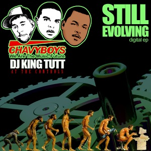 Still Evolving (With King Tutt At the Controls)