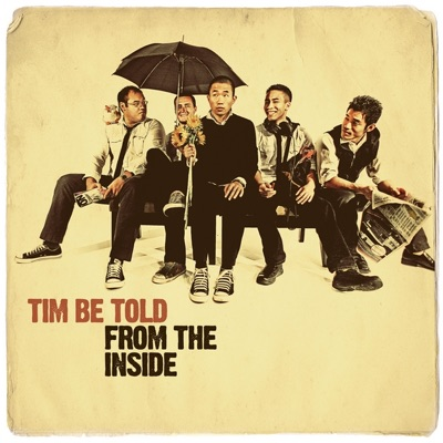 From the Inside - EP - Tim Be Told