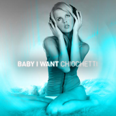 Baby I Want