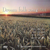 Dream Folk Songs 2000 (드림포크송 2000), Vol. 7 - Various Artists