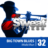 iSweat Fitness Music, Vol. 32: Big Town Blues (145 BPM for Running, Walking, Elliptical, Treadmill, Aerobics, Workout)
