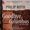 Philip Roth - Goodbye, Columbus: And Five Short Stories (Unabridged) artwork