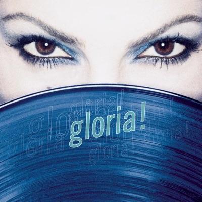 gloria! - Gloria Estefan