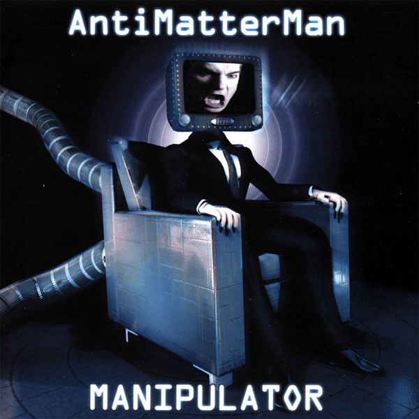 Manipulator by AntiMatterMan