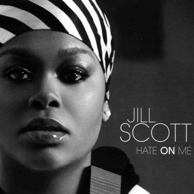 Hate On Me - Single - Jill Scott