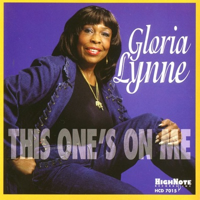 This One's On Me - Gloria Lynne