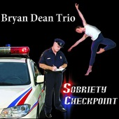 Bryan Dean Trio - Hard to Believe
