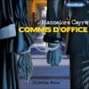 Hannelore Cayre - Commis d'office artwork