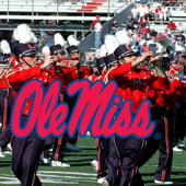 Mississippi From Dixie With Love-The Pride of the Southland Ole Miss Band