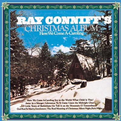 Here We Come A-Caroling - Ray Conniff