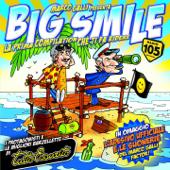 Big Smile - Tutto esaurito
