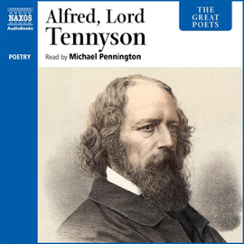 The Great Poets: Alfred Lord Tennyson (Unabridged) audiobook