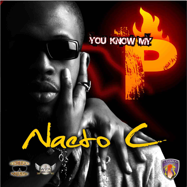 ‎U Know My P by Naeto C