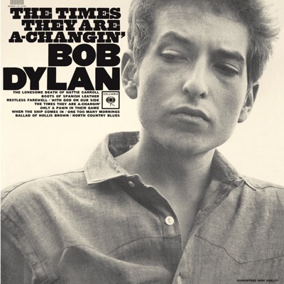 The Times They Are A-Changin' (2010 Mono Version) - Bob Dylan