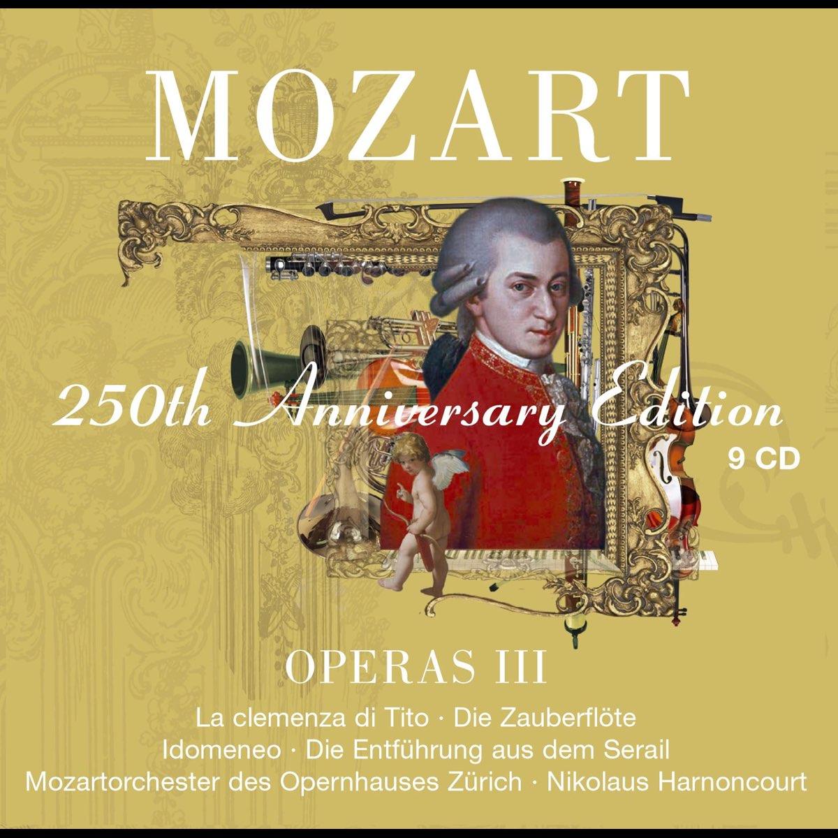 Mozart: Operas III [La clemenza di Tito, Die Zauberflöte: Idomeneo, Die  Entführung aus dem Serail] by Nikolaus Harnoncourt on Apple Music