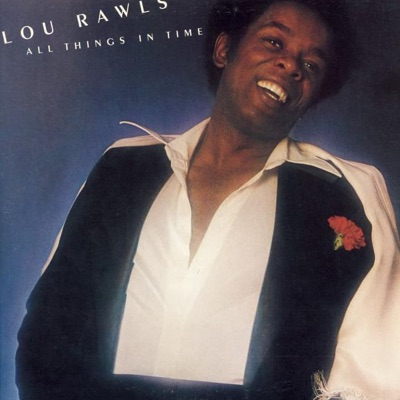 All Things In Time - Lou Rawls