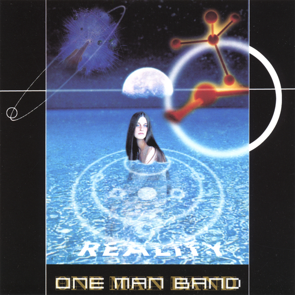 ‎Reality by One Man Band