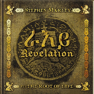 Revelation, Pt. 1: The Root of Life - Stephen Marley album