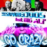 Go Crazy (Remixes) [feat. Big Alì] - EP