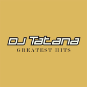 DJ Tatana: Greatest Hits 1998-2005