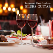 Restaurant Music - Blues Guitar and Blues Organ Music - Blues Music Edition, Instrumental Jazz Blues Background Music - Best Instrumental Background Music Dinner Music with Blues Guitar, Hammond B3 Blues Organ Music and Blues Songs Dinner Party Music