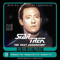 Ron Jones - Star Trek: The Next Generation, Disc 10: The Offspring/Menage a Troi/Brothers artwork