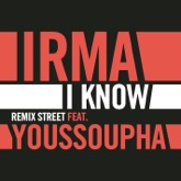 I Know (Remix Street) [feat. Youssoupha] - Single