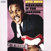 Otis Rush - It Takes Time