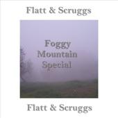 Flatt and Scruggs - Foggy Mountain Special