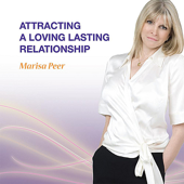 Attracting a Loving Lasting Relationship