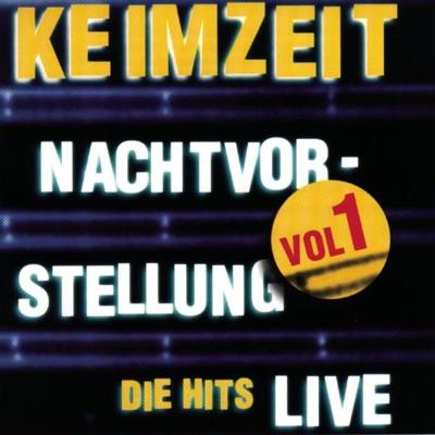 Nachtvorstellung - Die Hits, Vol. 1 (Live) - Keimzeit
