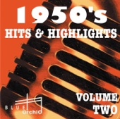 1950's Hits & Highlights, Vol. 2, 2010