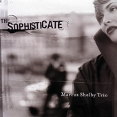 Marcus Shelby Trio - 20th And Mission