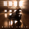 Brian Crain - Piano and Light (Bonus Track Version)  artwork