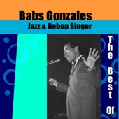 Babs Gonzalez - Then You'll Be Boppin' Too