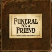 Funeral for a Friend - All Hands On Deck Part 1: Raise The Sail